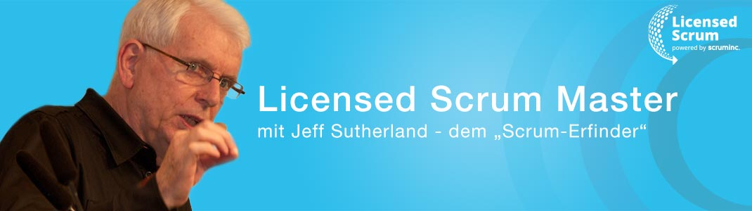 Licensed Scrum Training mit Jeff Sutherland